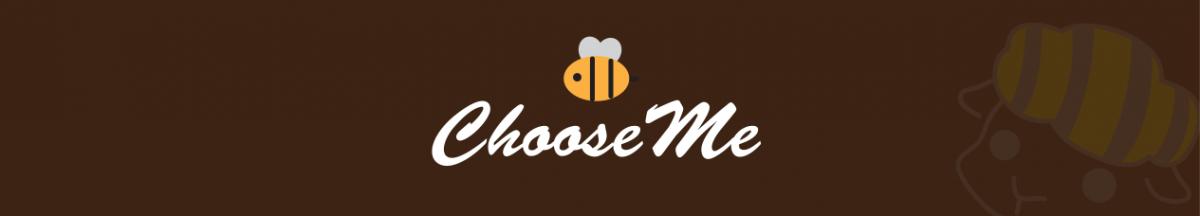 ChooseMe就是蜜